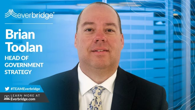 Brian Toolan, head of government strategy, Everbridge Inc.
