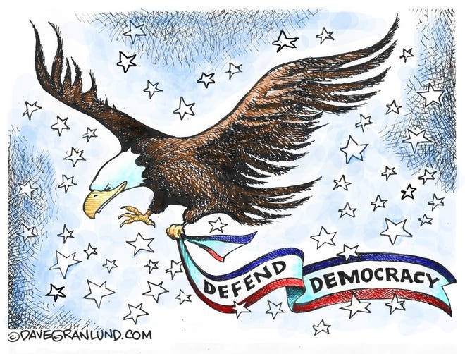Dave Granlund cartoon on defending democracy in America