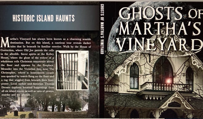 """Historian Thomas Dresser will be part of the """"Meet the Authors"""" virtual lecture series for Falmouth Historical Society's Museums on the Green to talk about his book """"Ghosts of Martha's Vineyard."""""""