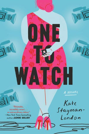 """One to Watch"" by Kate Stayman-London"