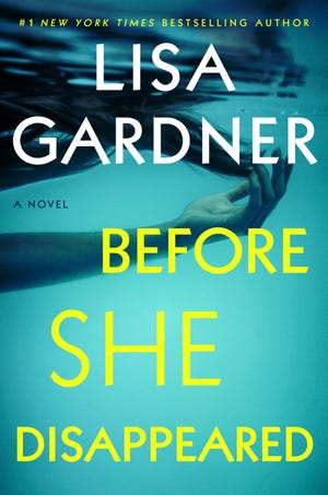 """""""Before She Disappeared"""" by Lisa Gardner."""