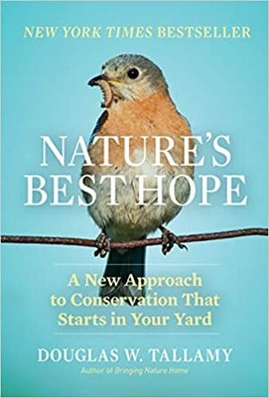 Doug Tallamy's new book, Nature's Best Hope.