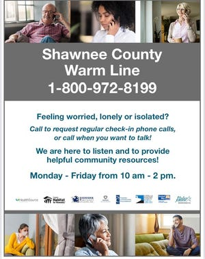 The Shawnee County Warm Line can be reached at 1-800-972-8199