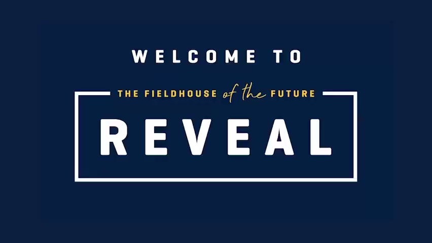 'The Fieldhouse of the Future' reveal