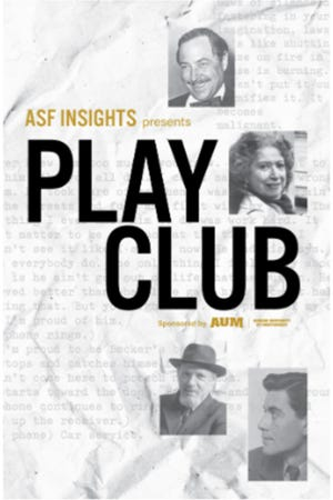 ASF invites friends to get closer to the artistry of playwrights by joining Play Club, part of ASF Insights. Play Club members will read up to four scripts and participate in a live online seminar for each script they choose with an expert (actor/director) and a scholar on the playwright and material.