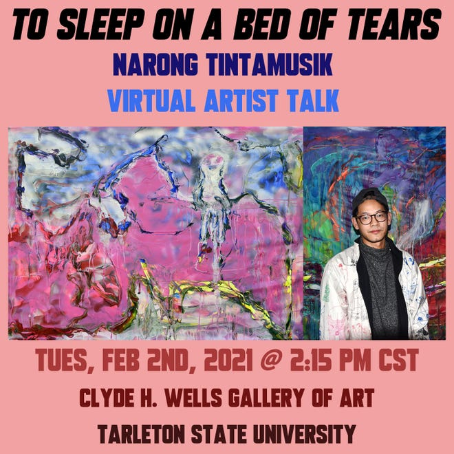 """Artist Narong Tintamusik's exhibition """"To Sleep on a Bed of Tears"""" is now open at Tarleton State University's Clyde Wells Fine Arts Center gallery."""
