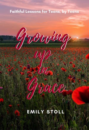 """""""Growing Up in Grace"""" by Emily Stoll."""