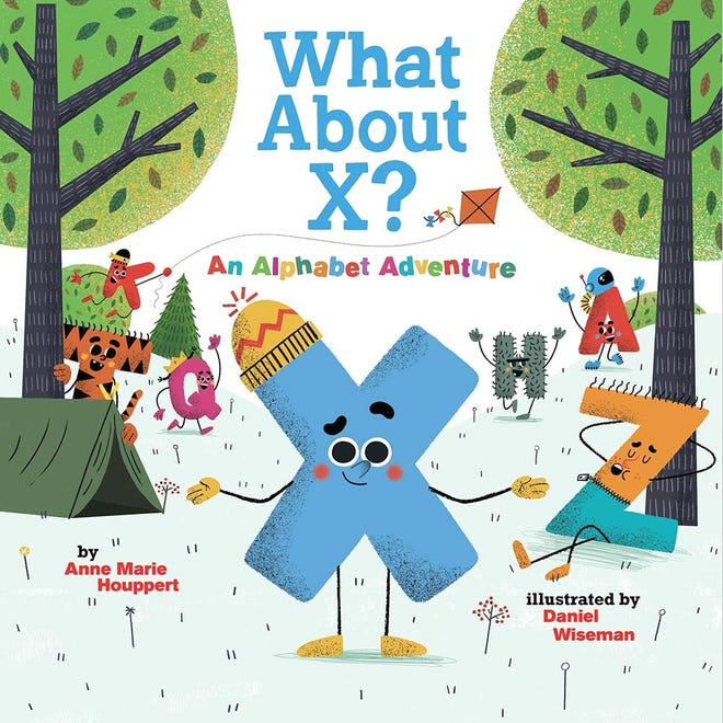 """""""What About X? An Alphabet Adventure"""" by Anne Marie Houppert and Daniel Wiseman"""