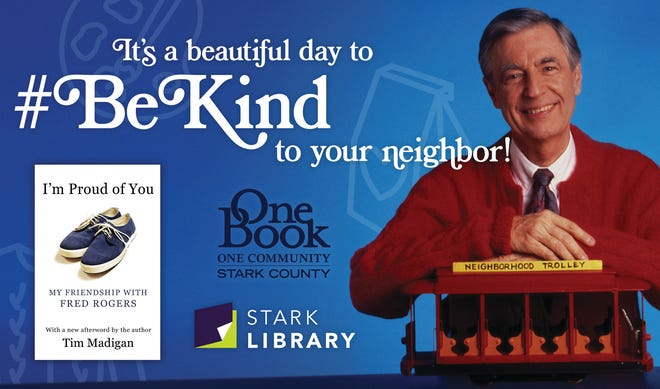 """Stark County District Library's One Book, One Community event centers around the book """"I'm Proud of You: My Friendship with Fred Rogers."""""""