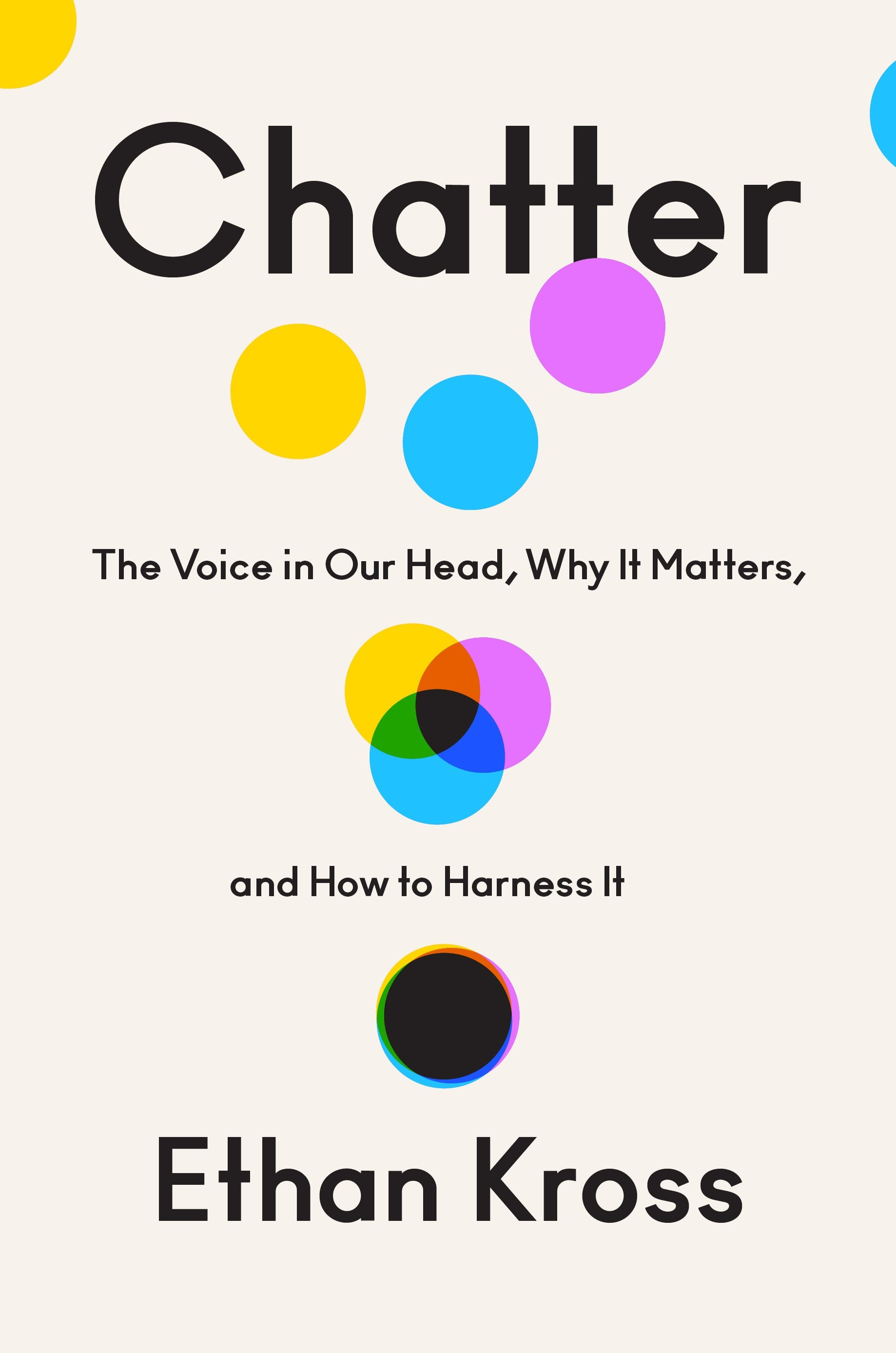 Review: Ethan Kross' new book 'Chatter' helps us quell our harmful negative self-talk