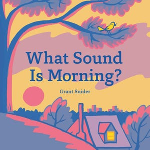 """What Sound Is Morning?"""