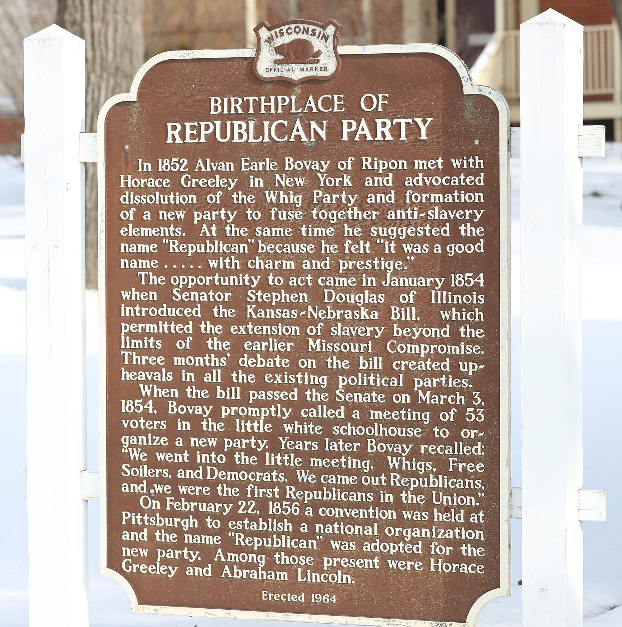 A sign outside the Little White Schoolhouse at 305 Blackburn St. in Ripon tells the story of the formation of the Republican Party.
