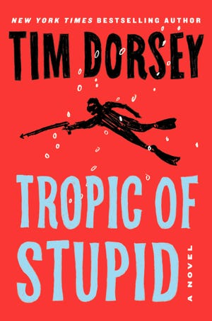 """Tropic of Stupid"" by Tim Dorsey."