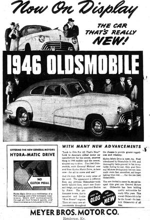 Henderson County residents -- as well as the entire country -- were scrambling for a place in line to get a new car after World War II was over. At first all they could do was place their orders and look at showroom models. It took months -- and years in some cases -- to fully meet the pent-up demand. This advertisement for the 1946 Oldsmobile appeared in The Gleaner of March 3, 1946.