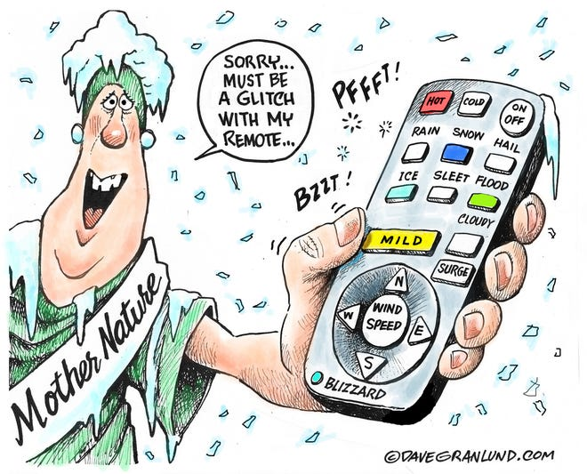 Dave Granlund cartoon on Mother Nature messing with us