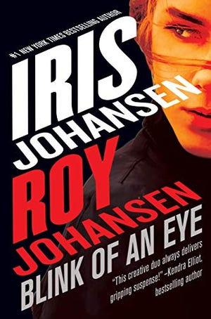 """""""Blink of an Eye"""" by Iris Johansen and Roy Johansen"""