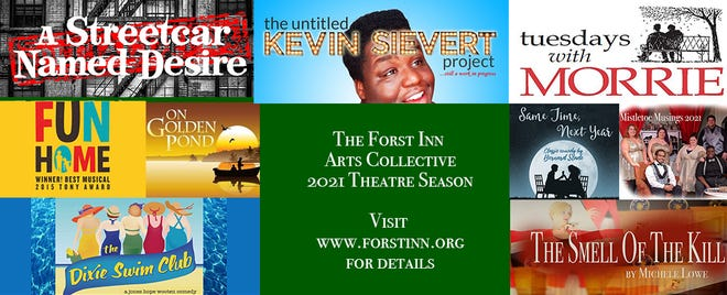A look at the Forst Inn's 2021 theatrical season.