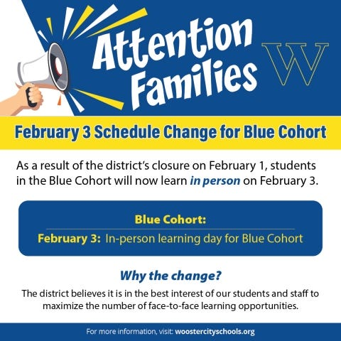 A message from Wooster City Schools, informing students and parents that the blue cohort will attend school Wednesday as a make-up day. Students lost Monday to a snow day.
