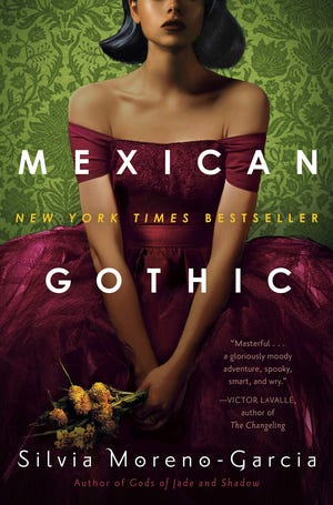 """""""Mexican Gothic"""""""