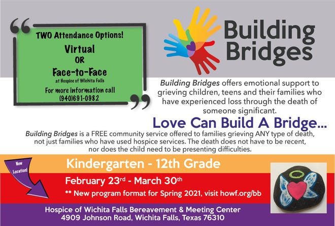 Building Bridges is a weekly support group offered through Hospice of Wichita Falls for children and teens who have suffered the loss of a loved one.