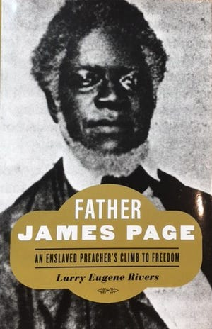 """FAMU professor Larry Eugene Rivers has published a new book on a local preacher, """"Father James Page."""""""