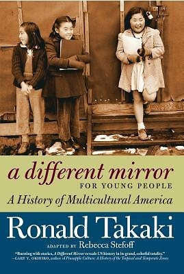 """""""A Different Mirror: A History of Multicultural America,"""""""