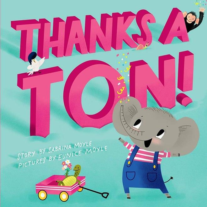 "'Thanks A Ton"" by Sabrina Moyle and Eunice Moyle"