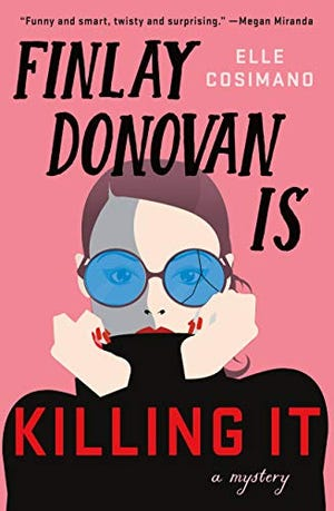 """Finlay Donovan is Killing It"" by Elle Cosimano"