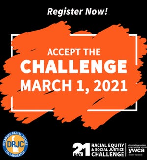 YWCA Delaware and the Delaware Racial Justice Collaborative are joining together, along with more than 50 YWCA sister associations across the U.S., for the 21-Day Racial Equity and Social Justice Challenge.