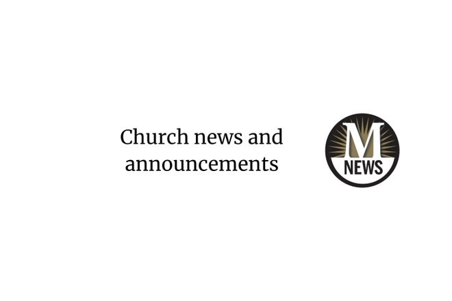 Church news and announcements from The Monroe News