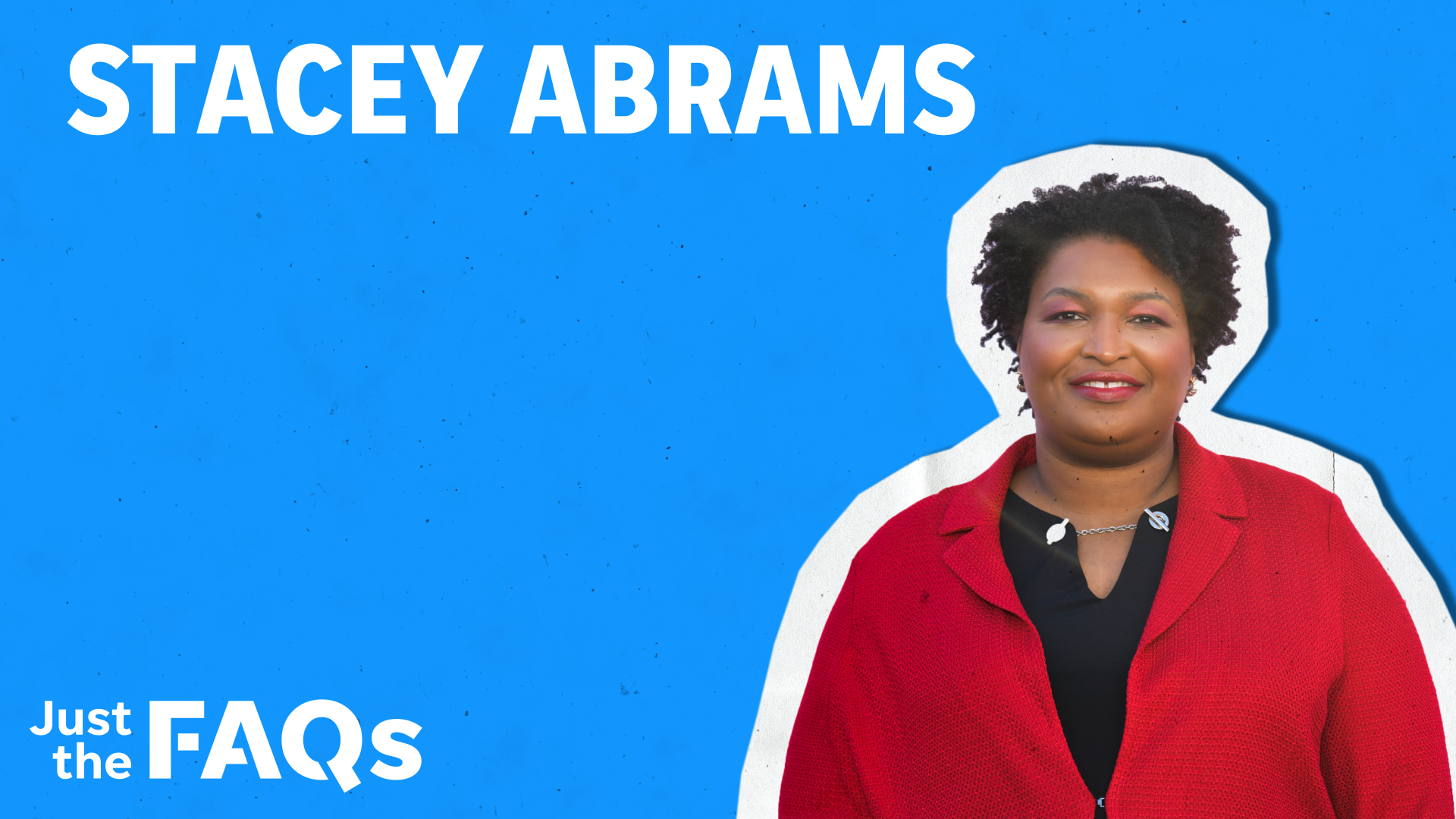 Stacey Abrams: Why Democrats are looking at her success in Georgia as a blueprint