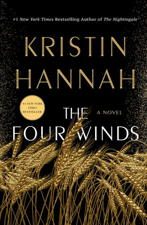 """The Four Winds' by Kristin Hannah"