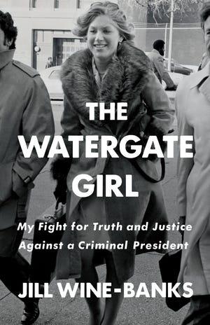 """The Watergate Girl,"" 2020 memoir by Jill Wine-Banks"