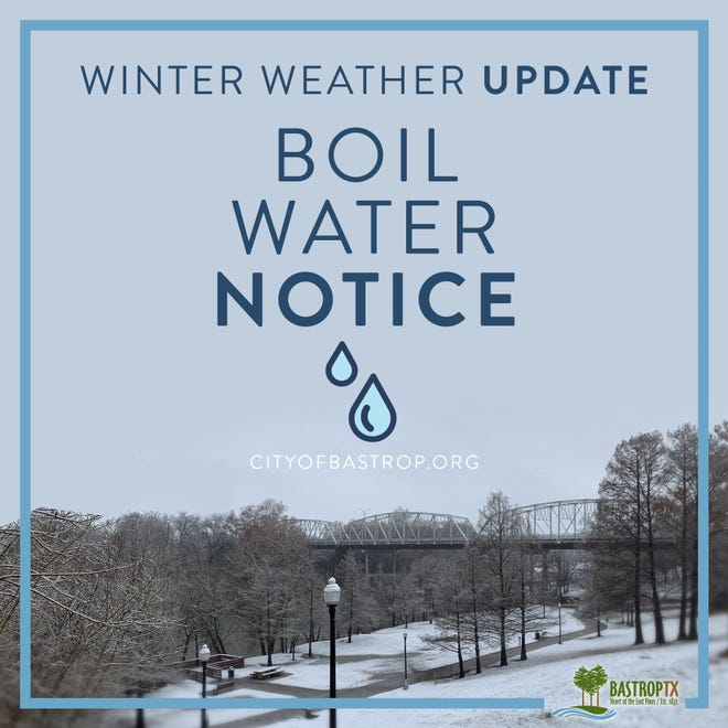 The city of Bastrop on Wednesday issued a boil-water notice.
