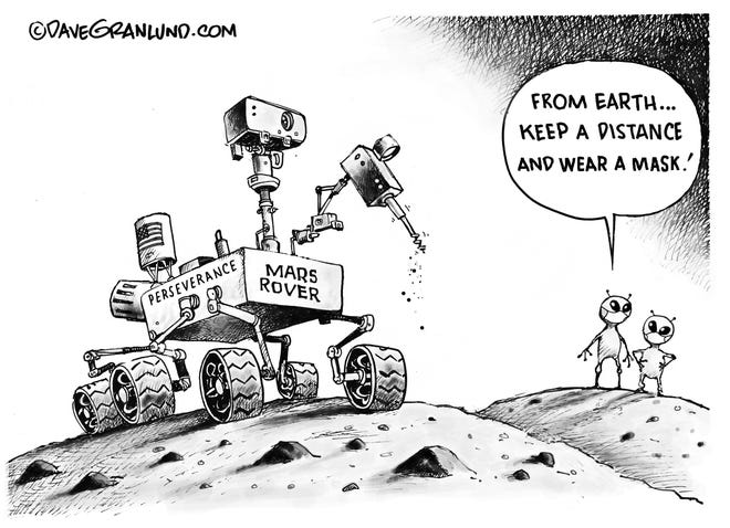 Martians on lookout for earth COVID-19 from Mars Rover. By Dave Granlund.