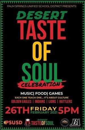 The Desert Taste of Soul celebration will be held Friday, Feb. 26th at 5 pm.