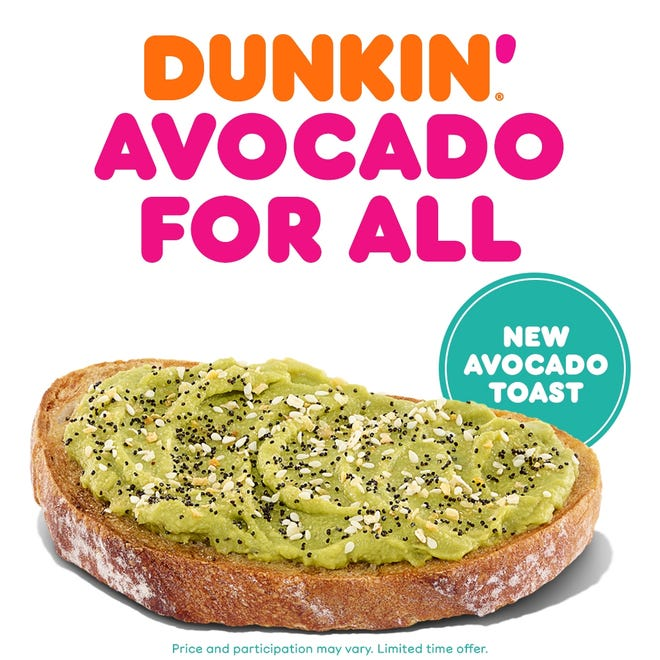 Dunkin's new Avocado Toast.