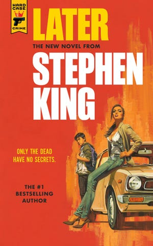 """Stephen King's new novel """"Later"""" centers on a young boy who can see dead people - and they have to answer every question he has."""
