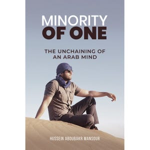 """The book """"Minority of One"""" is by Hussein Aboubakr Mansour."""