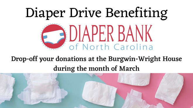 Burgwin-Wright House will host a diaper drive benefitting the Diaper Bank of North Carolina.