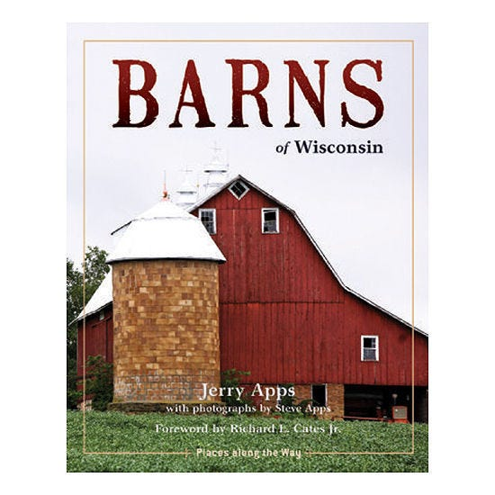 """Old barns serve as important symbols of American agriculture, a theme captured in Jerry Apps' book """"Barns of Wisconsin"""", published more than 40 years ago."""