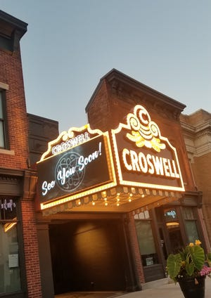 The Croswell Opera House marquee, pictured in spring 2020, displays a message of hope to Croswell supporters. The theater is hoping to resume productions this summer with several outdoor events, then get back to producing shows inside the Croswell in September.