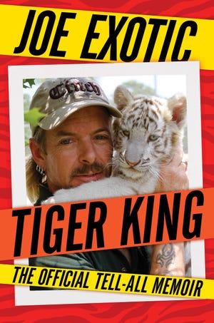 """""""Tiger King,"""" by Joe Exotic"""