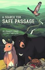 """""""A Search for Safe Passage """"de Frances Figart es una publicación de la Asociación de las Grandes Montañas Humeantes.  Se puede comprar en las librerías del parque y en smokiesinformation.org."""