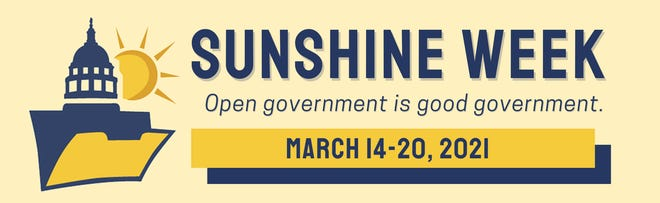 Sunshine Week is organized by the News Leaders Association to promote open government.