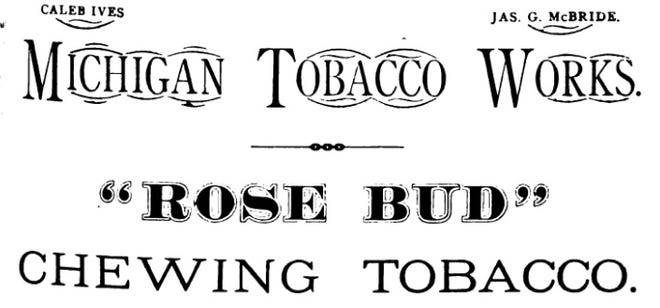 A advertisement of Rose Bud tobacco, made in Monroe.