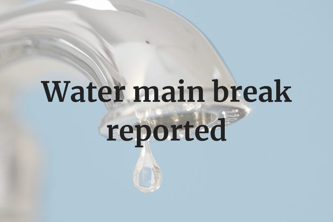 Water main break reported