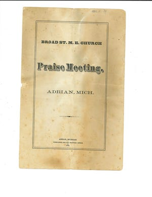 An 1879 program from a praise meeting held in the Methodist Episcopal Church, formerly located on Broad Street in Adrian, is pictured.