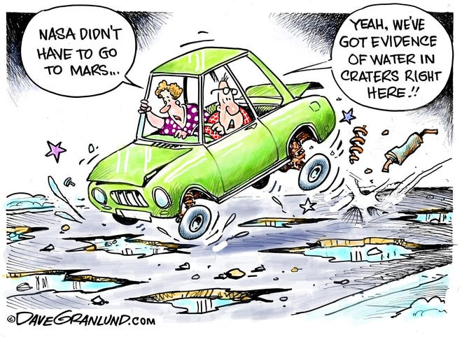 Granlund cartoon: Mars and potholes Dave Granlund cartoon on potholes.