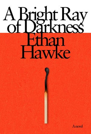 """""""A Bright Ray of Darkness"""" by Ethan Hawke"""